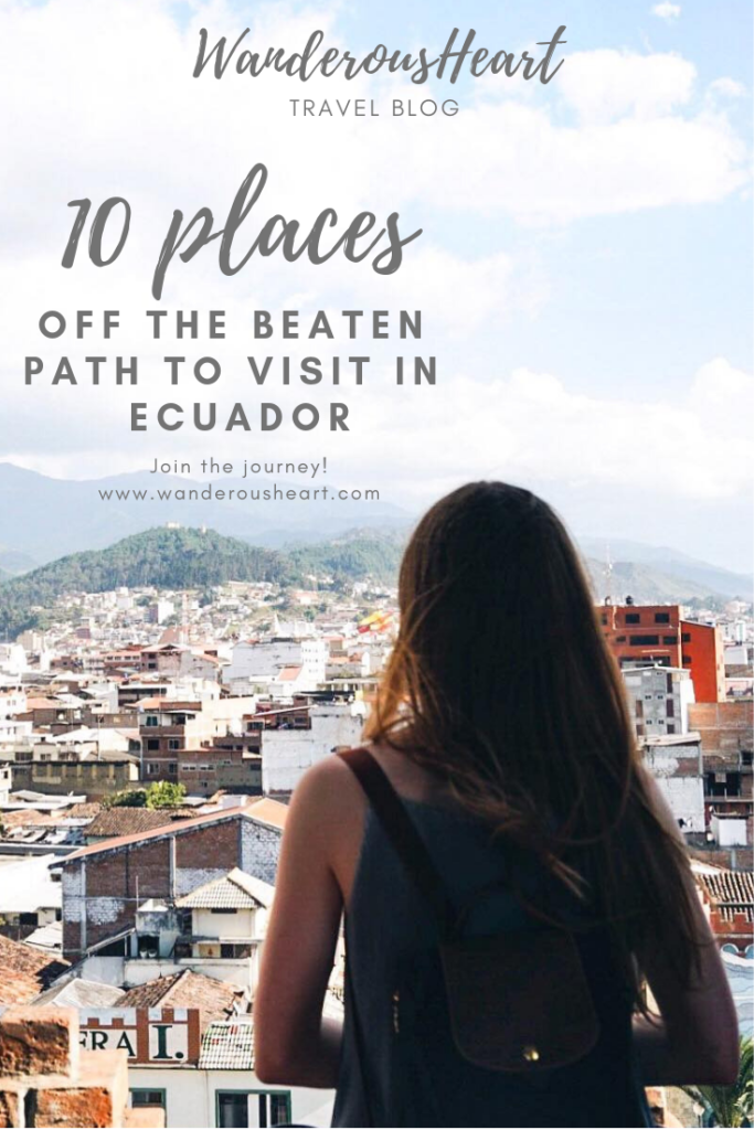 Unusual Places to Visit in Ecuador