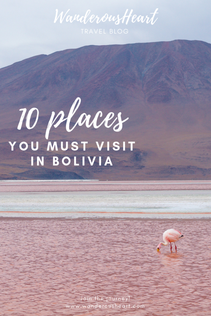 10 Places You Cannot Miss in Bolivia